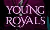 YoungRoyals.JPG