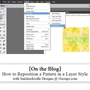 How to reposition pattern in layer style tutorial by Snickerdoodle Designs